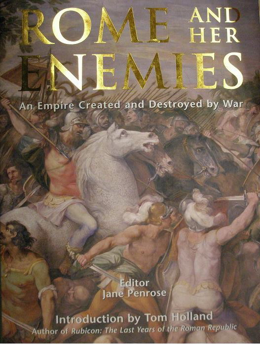 Rome and her enemies1 Rome and her enemies by Jane Penrose