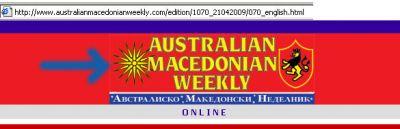 normal australianskopianweeklylogo Στα Σκοπιανά Sites της Διασποράς έχουν κάνει τρόπο ζωής τον Αλυτρωτισμό και τα...όνειρα για την Θεσσαλονίκη!!