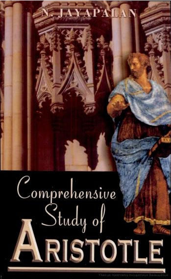 comprehensive study of aristotle Comprehensive Study Of Aristotle by N. Jayapalan